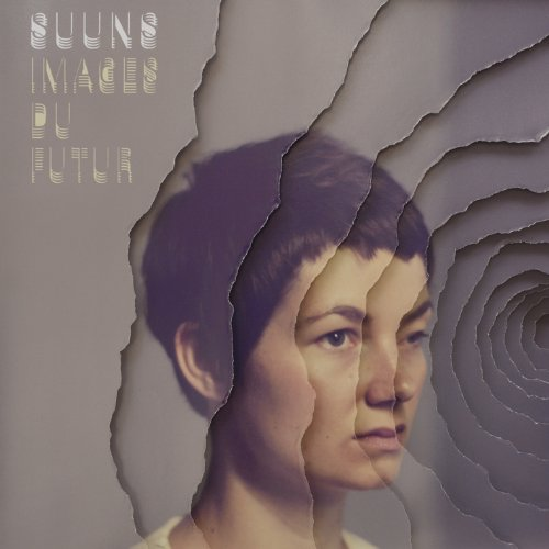 Images du Futur - Suuns new album on Secretely Canadian