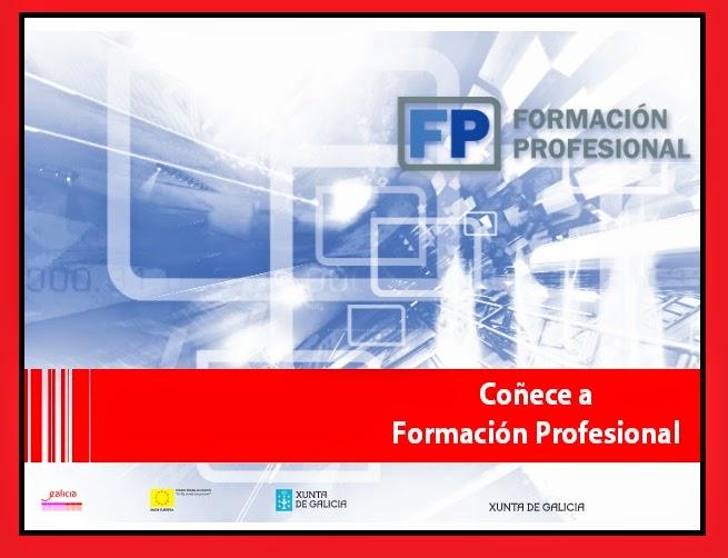 http://www.edu.xunta.es/fp/sites/fp/files/fp/Orientacion/folletos_informativos/conece_a_fp.pdf