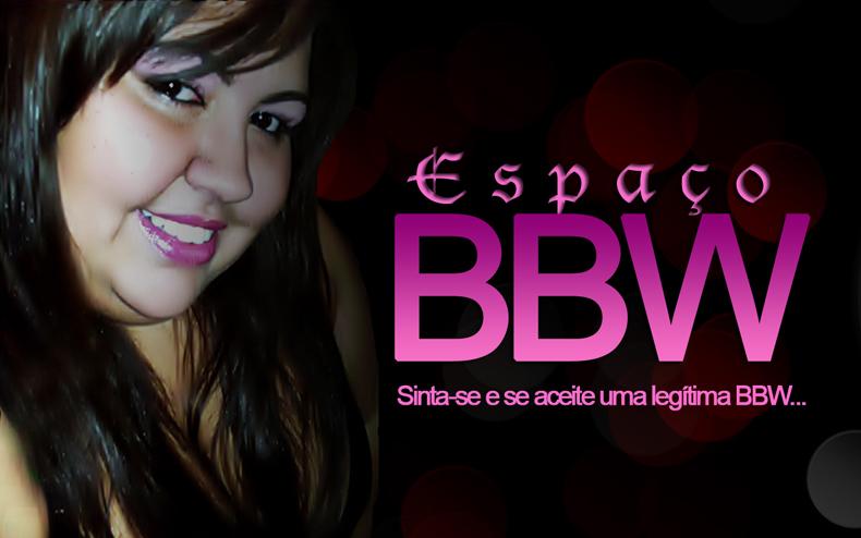 Espaço BBW
