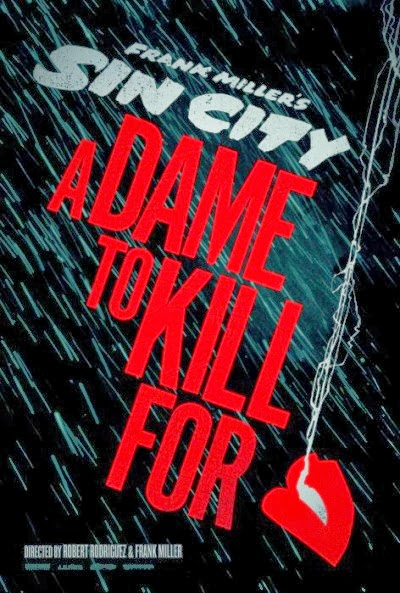 Sin City: A Dame To Kill For (22-08-2014)