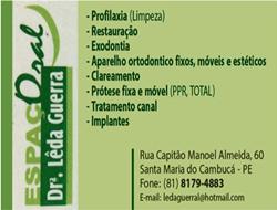 DENTISTA É Dra. LÊDA GUERRA