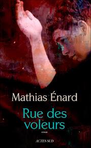 Rue des voleurs, Mathias Enard