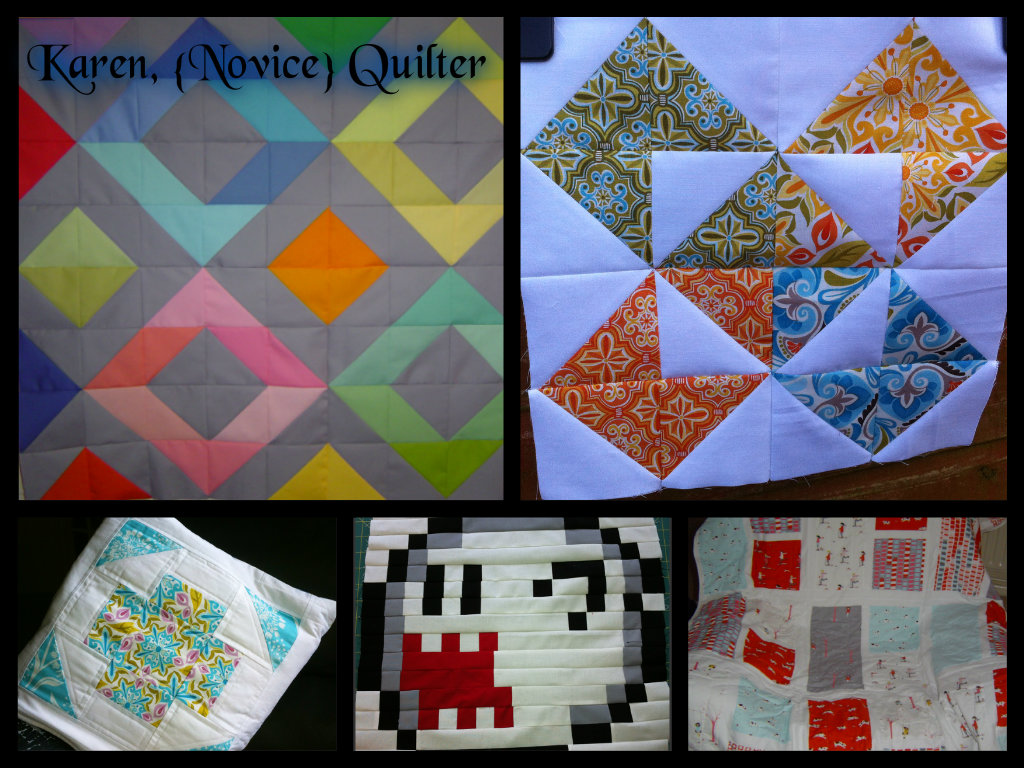 Karen, {Novice} Quilter