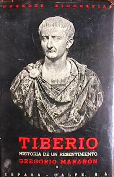 Tiberio Historia de un resentimiento Gregorio Marañón