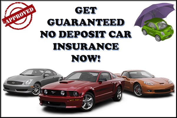 Apply Here For Guaranteed No Deposit Car Insurance