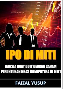 EBOOK PELABURAN IPO MITI INI CUMA BERHARGA RM50 SAHAJA!!!