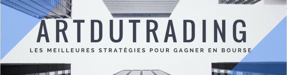 Artdutrading - Les meilleures stratégies pour gagner en bourse