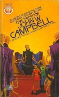Cover of short story collection The Best of John W Campbell, edited by Lester del Rey