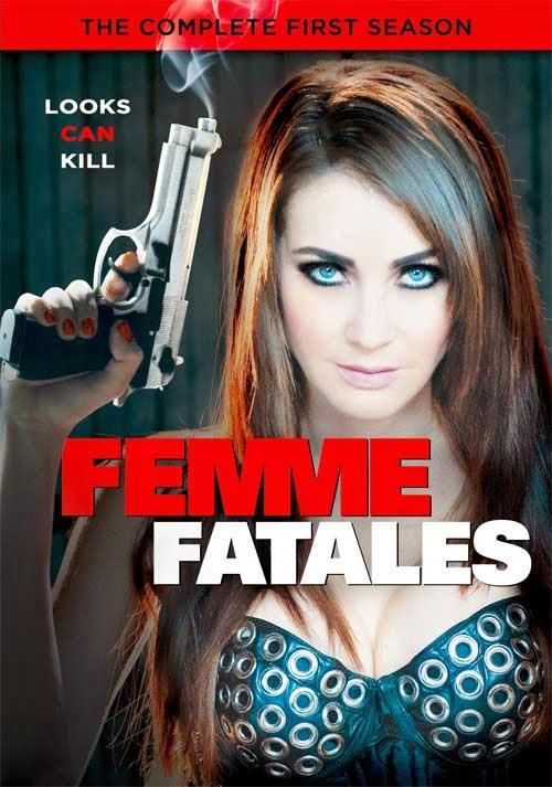 Những Người Đàn Bà Quyến Rũ 1 - Femme Fatales  Season 1