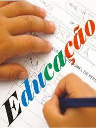 A Educação deve ser prioridade acima de todas as prioridades. (Desconheço Autoria)