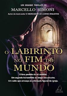 O LABIRINTO DO FIM DO MUNDO (Marcelo Simoni)