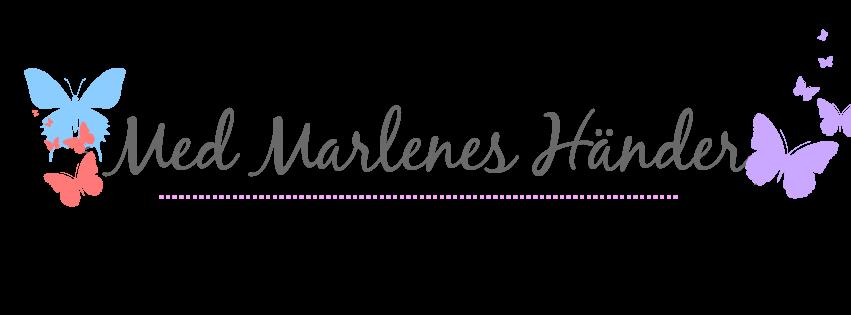 Med Marlenes Händer
