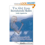 The Girl From Stretchneck Holler; Inside Appalachia