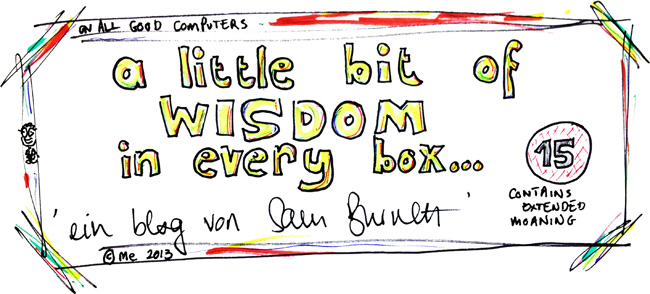 A Little Bit Of Wisdom In Every Box...