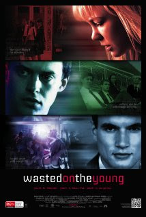 Wasted On The Young 2011 Poster