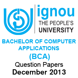 IGNOU BCA Question Papers December 2013