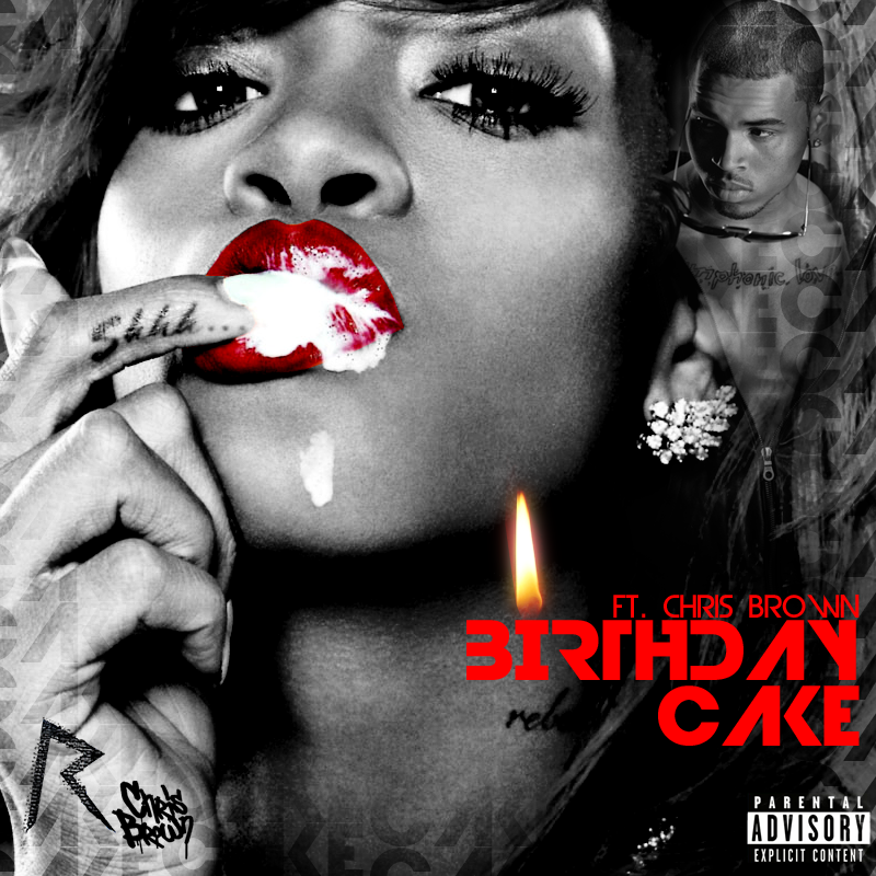 Rihanna And Chris Brown Cake Song Download Burnaway Download