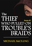 The Thief Who Pulled On Trouble's Braids (Amra #1)