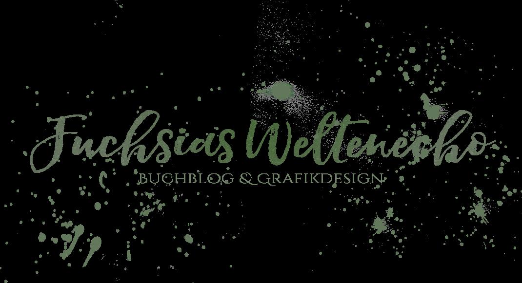 Fuchsias Weltenecho