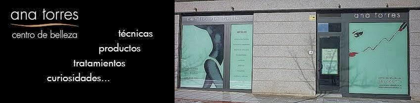 Ana Torres Centro de Belleza