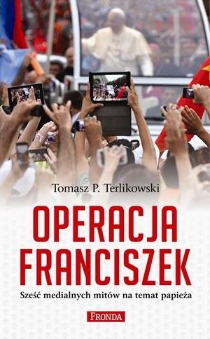 http://www.fronda.pl/a/operacja-franciszek-to-bat-na-zafalszowana-rzeczywistosc-medialna-dot-franciszka,35472.html