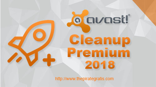 Download Avast Cleanup Premium 2018 + Serial Completo