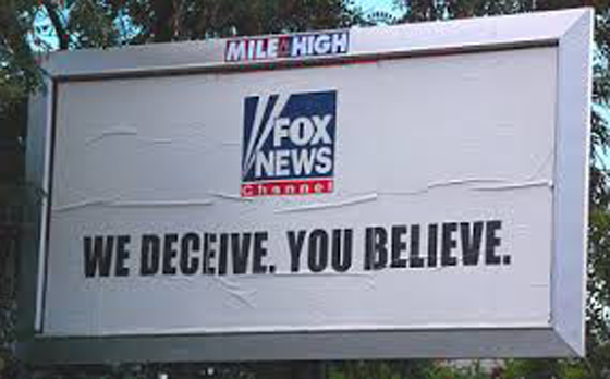 Fox News: We Deceive, You Believe