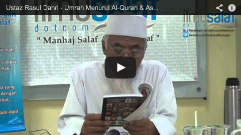 Ustaz Rasul Dahri – Umrah Menurut Al-Quran & As-Sunnah