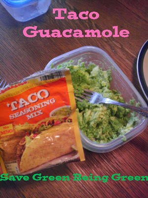 Save Green Being Green: Thrifty Thursday: Taco Guacamole