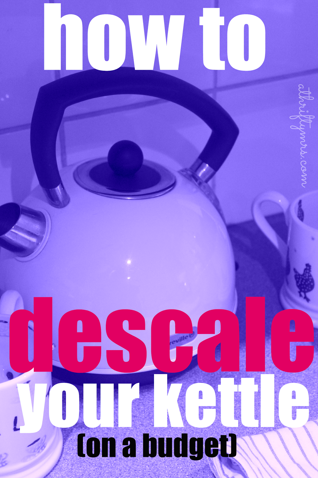 How To Descale Your Kettle Without Spending A Small