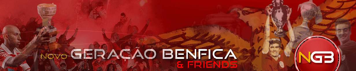 Novo Blog Geração Benfica