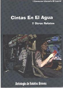 I Concurso Literario El Laurel (2006)