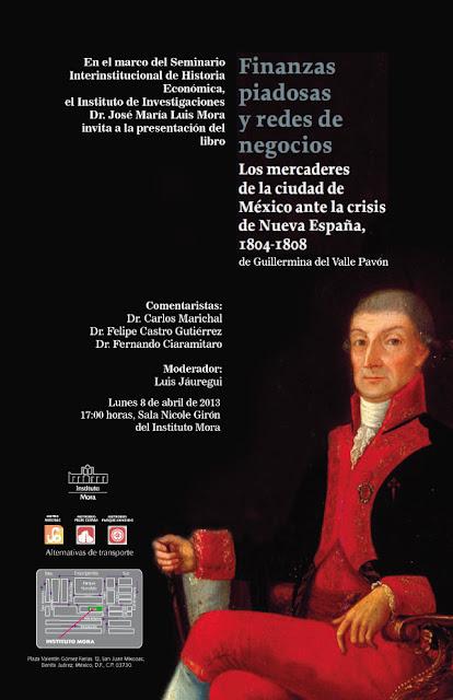 Los mercaderes de la Ciudad de México ante la crisis de la Nueva España 1804 - 1808
