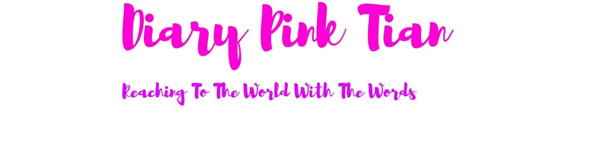 Diary Pink Tian