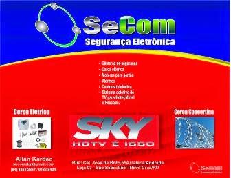 SeCOM - SEGURANÇA ELETRÔNICA (84) 3281 2657 - 9183 8404