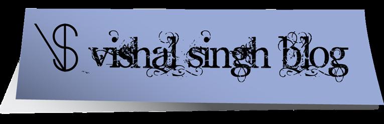 Vishal Singh Blog