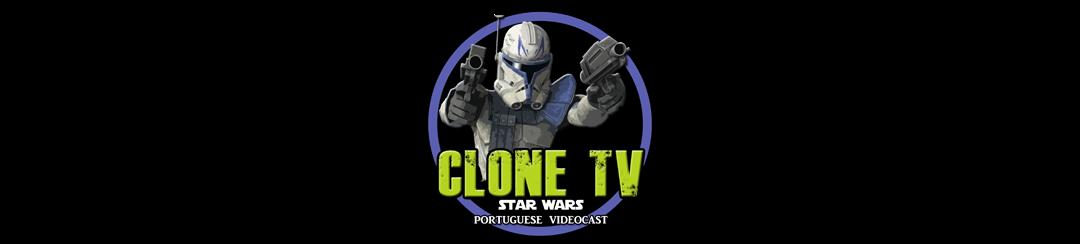 Clone TV - Star Wars Portuguese VideoCast