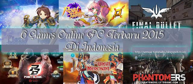 6 Games Online PC Terbaru 2015 di Indonesia