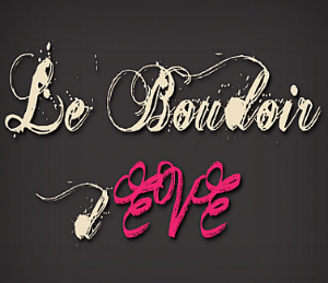 LE BOUDOIR D'EVE