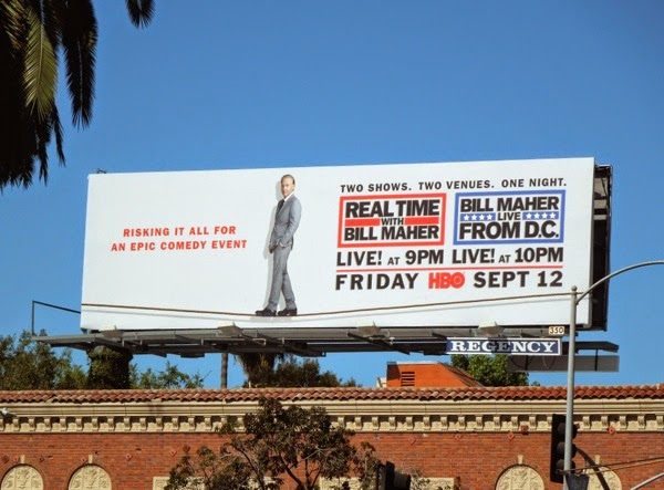 Real Time with Bill Maher Live from DC tightrope billboard