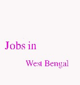 Jobs in West Bengal