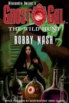 NEW! ALEXANDRA HOLZER'S GHOST GAL: THE WILD HUNT