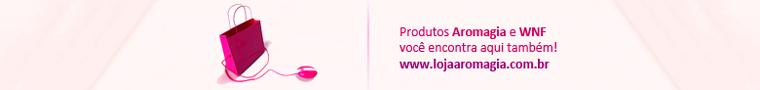 Produtos Aromagia e WNF você encontra aqui também!