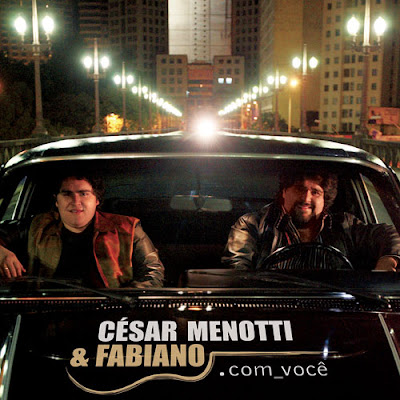 Cesar Menotti e Fabiano - Com Voc�