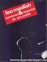 Leo masliah,canciones y otros