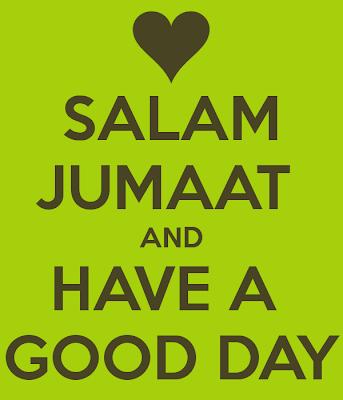 http://2.bp.blogspot.com/-G9owpufg0TE/UwauqBvS-5I/AAAAAAAAK-8/ggFr9DXRnGo/s1600/Salam+Jumaat+&+Have+a+Good+Day.png