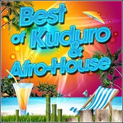 Download Best Of Kuduro & Afro House