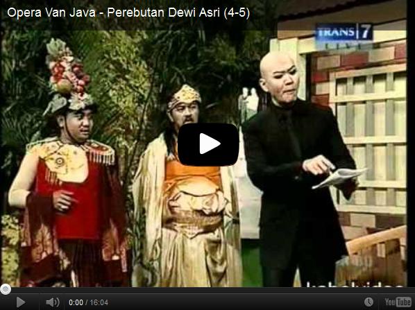 Opera+Van+Java+-+Perebutan+Dewi+Asri+_+Opera+Van+Java_1342265697407