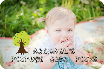 Abigail's Picture Book Picks