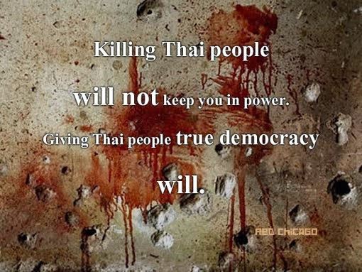 Killing Thai people will not keep you in power.